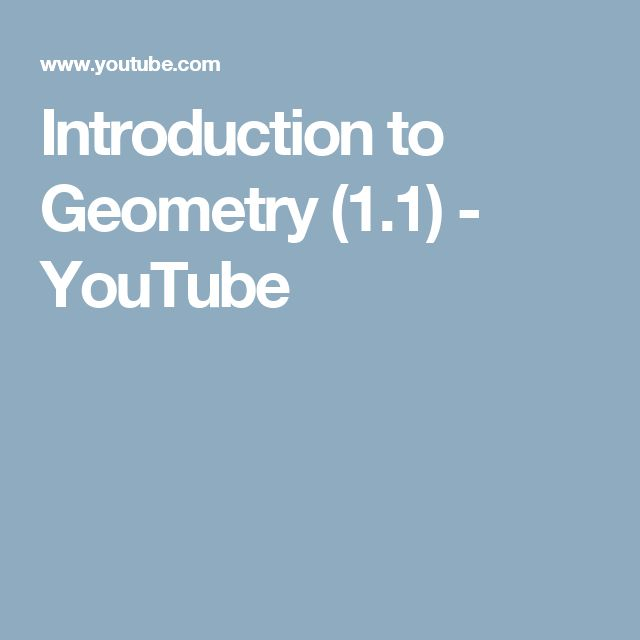 Introduction to Geometry (1.1) - YouTube