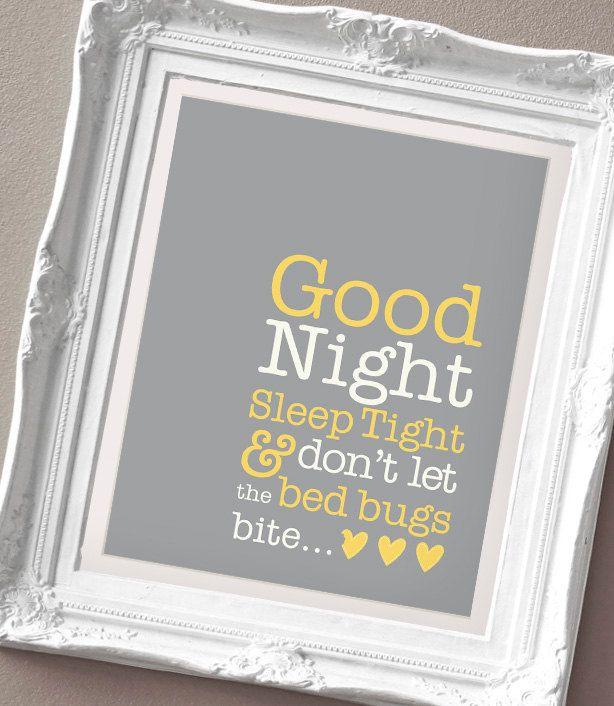 Good Night Sleep Tight - Print for a Baby Girl or Boys Nursery. $15.00, via Etsy.