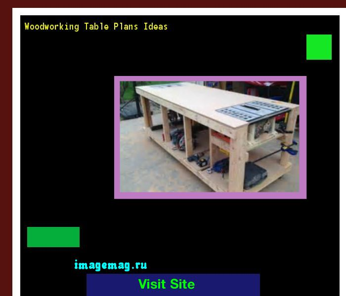 Woodworking Table Plans Ideas 161920 - The Best Image Search
