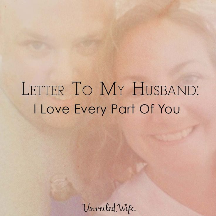 84 best Love Letter to My Husband images on Pinterest  To my