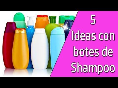 5 Ideas Para Reciclar Botes De Shampoo Reciclaje Ecobrisa Youtube Botellas De Champu Como Reciclar Botellas Manualidades Recicladas Con Botellas