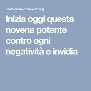 Inizia oggi questa novena potente contro ogni negatività e invidia