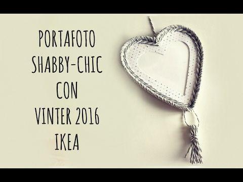 Mi è venuta un'IKEA con VINTER 2016: PORTAFOTO SHABBY-CHIC (Arte per Te) - YouTube