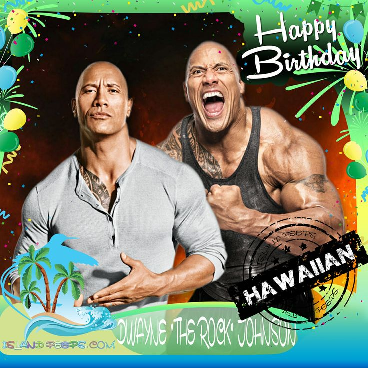 "Happy Birthday to Dwayne ""The Rock"" Johnson!!! American born Pro Wrestler / Actor of Hawaiian descent!!! Today we celebrate you!!! @therock  #TheRock #DwayneJohnson #islandpeeps #islandpeepsbirthdays #hawaii #samoan #wwe #fastandfurious #sanandreas"