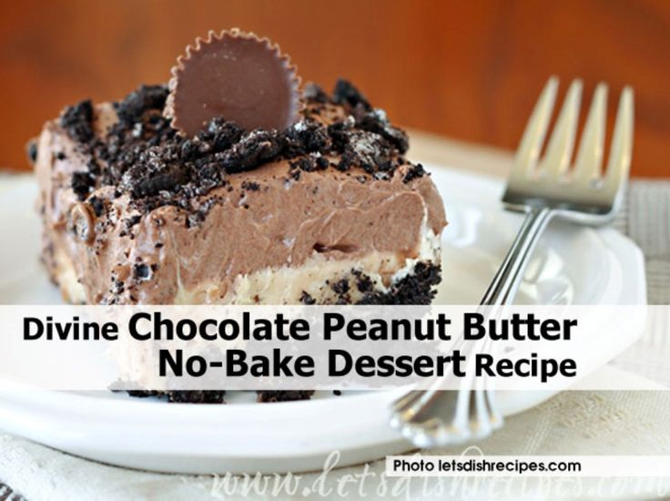 Divine Chocolate Peanut Butter No-Bake Dessert Recipe