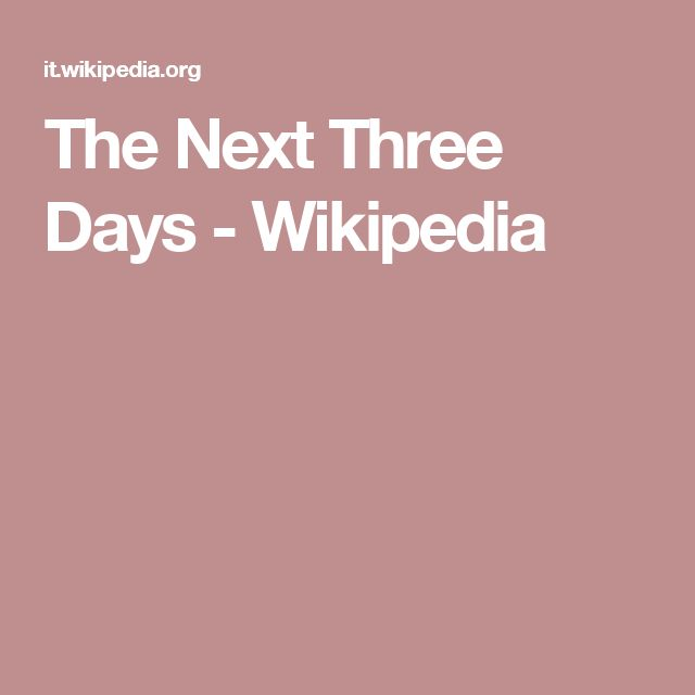 The Next Three Days - Wikipedia