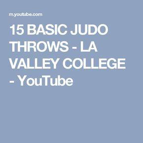 15 BASIC JUDO THROWS - LA VALLEY COLLEGE - YouTube