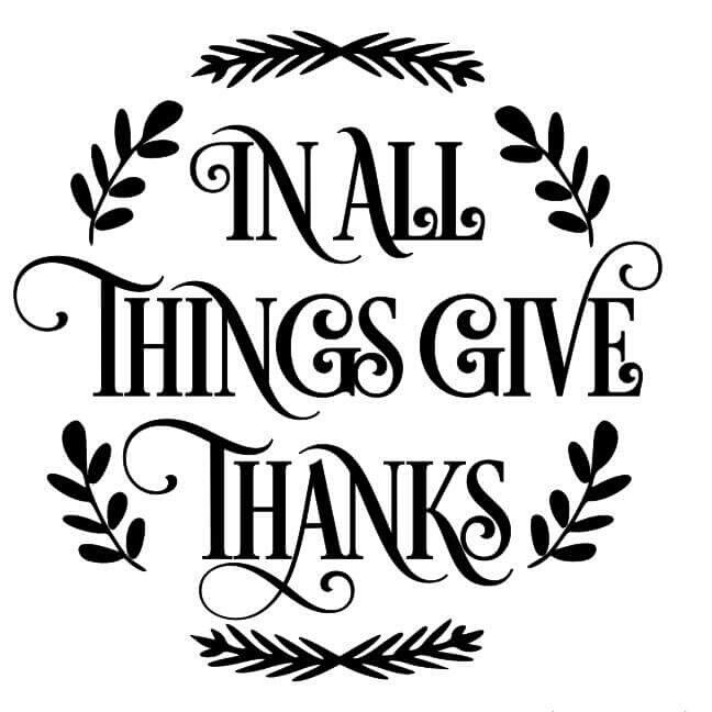 Download In all things give thanks | Cricut, Cricut creations ...