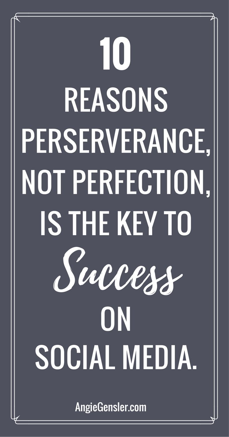 Social media marketing is hard! Here are ten reasons perseverance, not perfection, is the key to success on social media.  via @angiegensler
