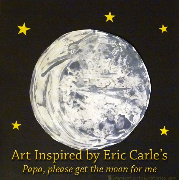 papa please get the moon for me happy birthday eric carle birthdays activities and craft paint. Black Bedroom Furniture Sets. Home Design Ideas