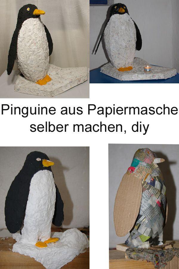 Schöne Pinguine Aus Papiermache Und Pappe Diy Figuren Aus Papier