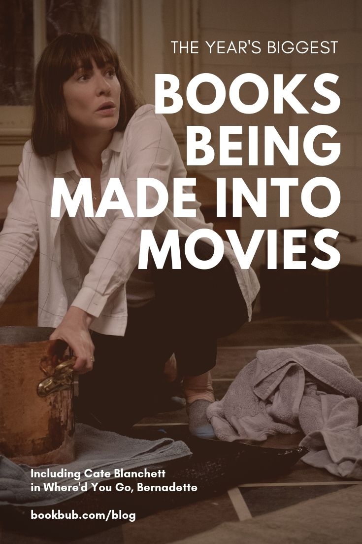 27 Books Being Made Into Movies In 2019 Book Club Books Books To Read Book Challenge