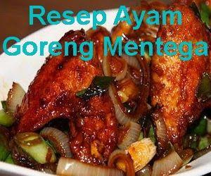 http://infooresep.blogspot.com/2014/06/resep-ayam-goreng-mentega.html - resep ayam goreng mentega
