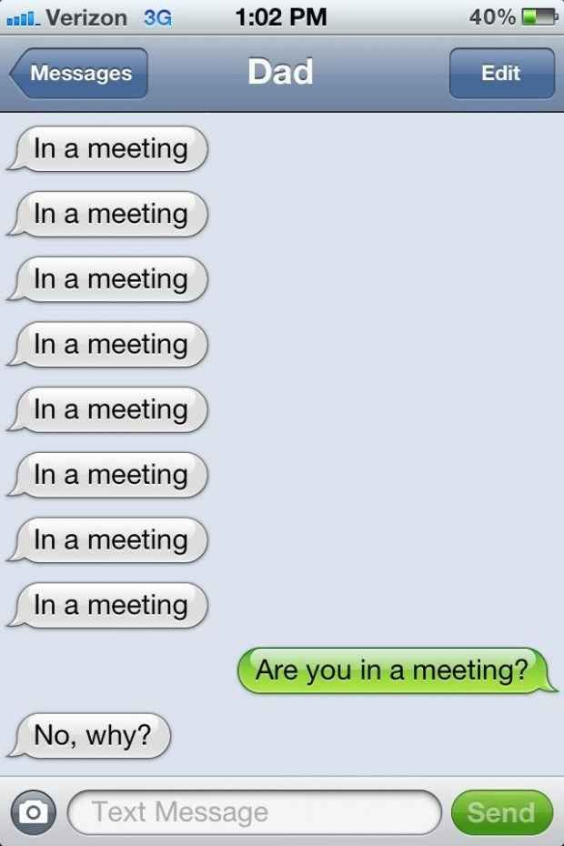 The dad who will make you question reality. | 38 Parents Who Have Mastered The Art Of Texting
