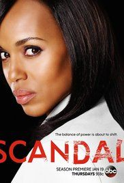 Scandal A former White House Communications Director starts her own crisis management firm only to realize her clients are not the only ones with secrets.