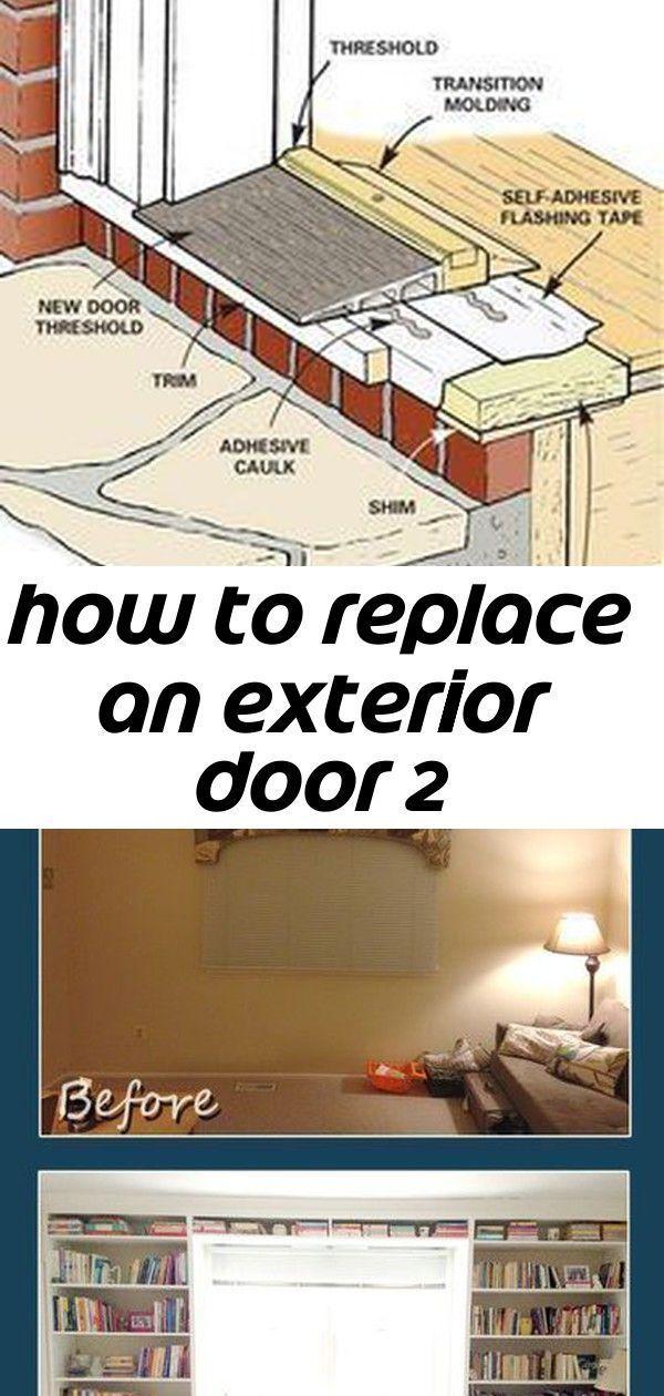 Door Exterior Replace Exterior Door Threshold How To Replace An Exterior Do Door Exterior E In 2020 Exterior Doors Bookshelves Built In Replace Exterior Door