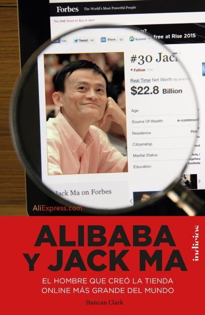 Alibaba y Jack Ma // Duncan Clark // Indicios