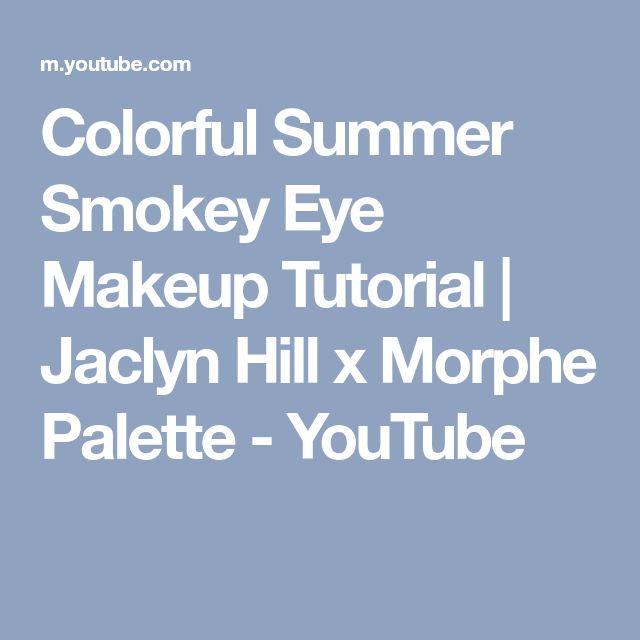 Colorful Summer Smokey Eye Makeup Tutorial   Jaclyn Hill x Morphe Palette - YouTube