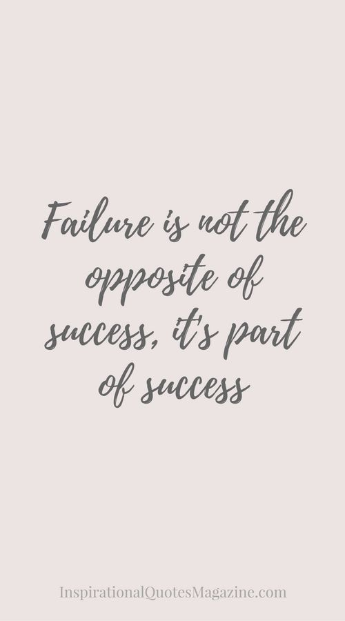 Failure+is+not+the+opposite+of+success,+it's+part+of+success+Inspirational+Quote+about+Success