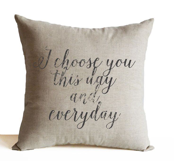 Wedding Throw Pillows -I Choose You This Day and Everyday Pillow -Cute Decorative Pillow -Cozy Pillow