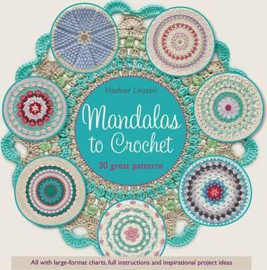 Crocheted-mandalas-are-having-a-moment-And-it-is-no-wonder-the-mandala-is-in-vogue-one-evening-is-often-enough-to-begin-and-finish-something-eye-catching-This-book-celebrates-the-sheer-fun-of-making-and-showcases-Haafner-Linssens-modern-colour-schemes-and-patterns