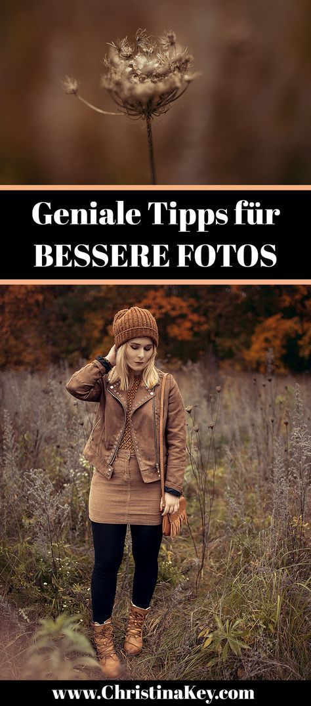 Fotografie Tipps - Mit diesen Tipps werden Deine Fotos noch besser! Jetzt alle Tipps & Tricks entdecken auf CHRISTINA KEY - dem Fotografie, Blogger Tipps, Fashion, Food und Lifestyle Blog aus Berlin