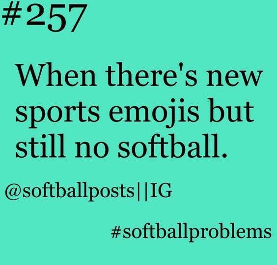 #softballproblems