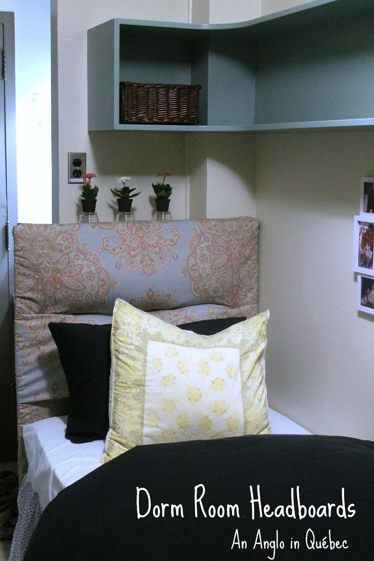 Decorating Ideas > An Anglo In Québec Dorm Room Decorating  Headboard  ~ 044206_Dorm Room Headboard Ideas