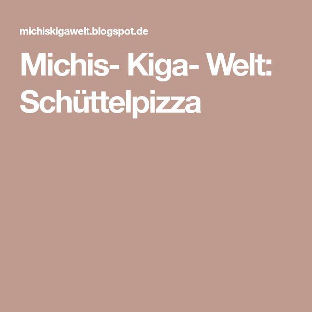 Michis- Kiga- Welt: Schüttelpizza