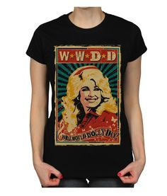 Dolly Parton What Would Dolly Do Country Music T-Shirt