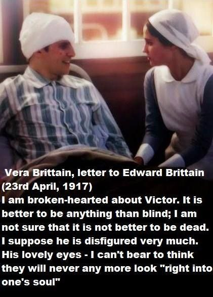 testament of youth, a testament of youth. It's more painful when you realise that Vera thinks that Victor's eyes are the most distinctive about him.