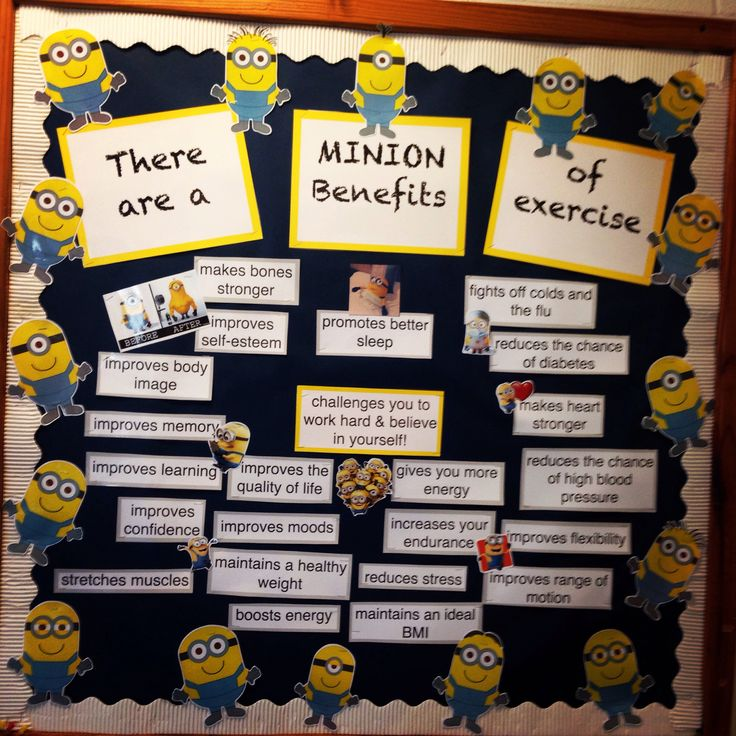 PE bulletin board #minions#exercise#benefits#physicaleducation