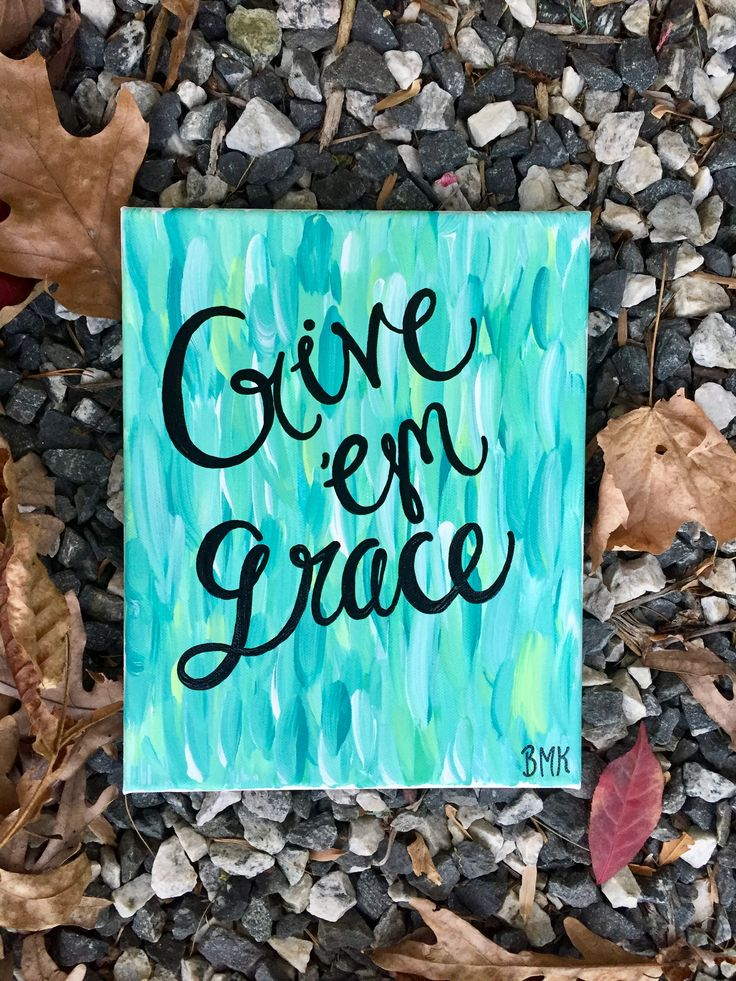 Give 'em grace // bible verse canvas painting ~ Canvases for Christ BMK