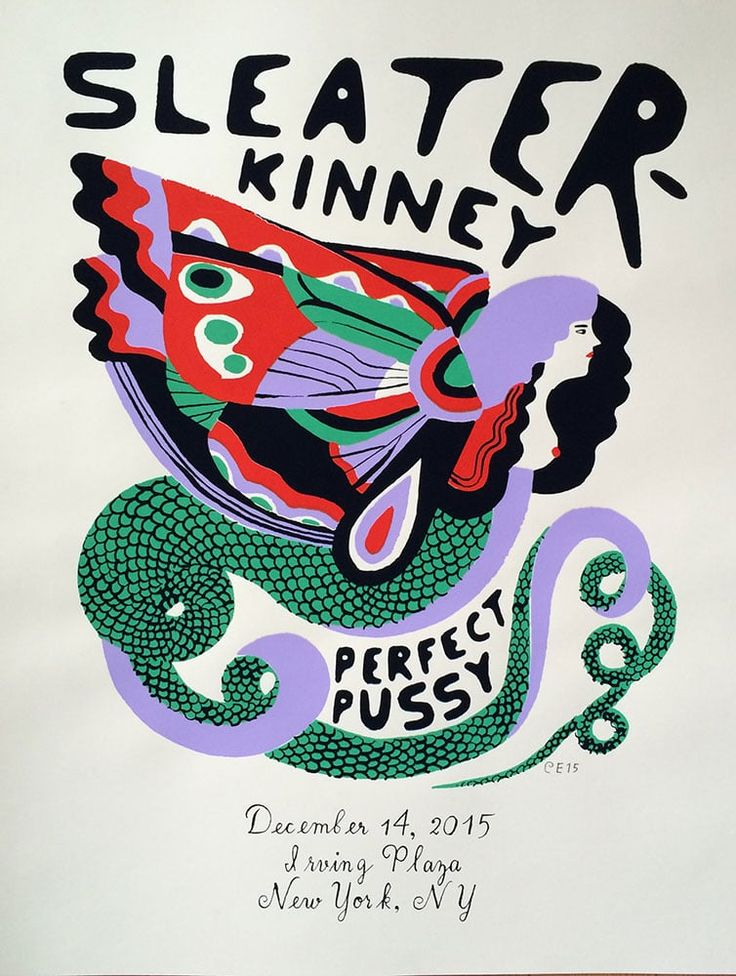 """Signed four color silkscreened poster. Sleater Kinney & Perfect Pussy  Irving Plaza Dec 14,2015. 18"""" x 24""""."""