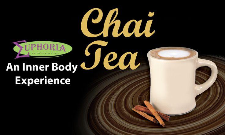 Euphoria Chai...An Inner Body Experience!