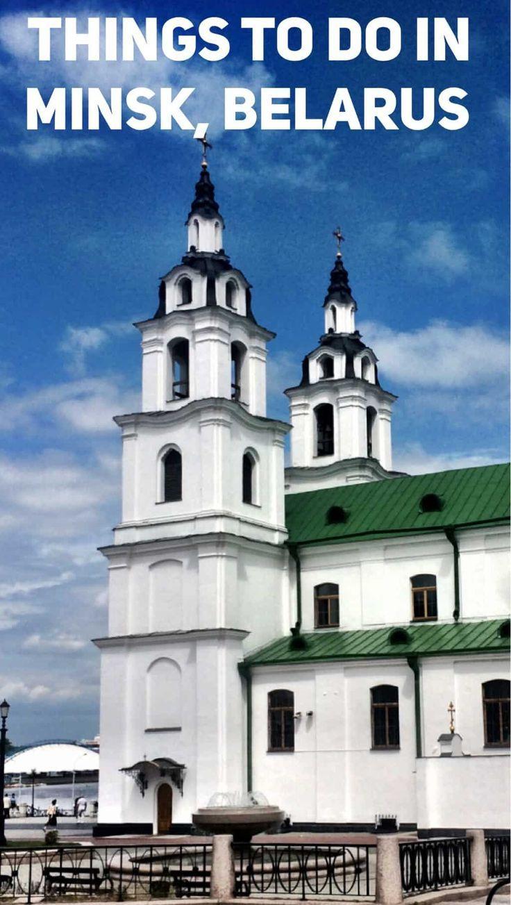 Top Things To Do In Minsk A Weekend In The Capital Of Belarus Europe Travel Eastern Europe Travel Belarus