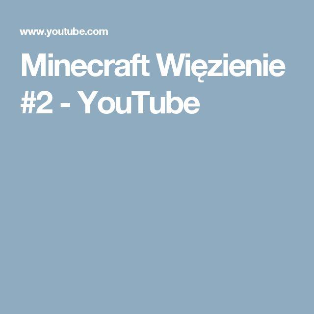 Minecraft Więzienie #2 - YouTube