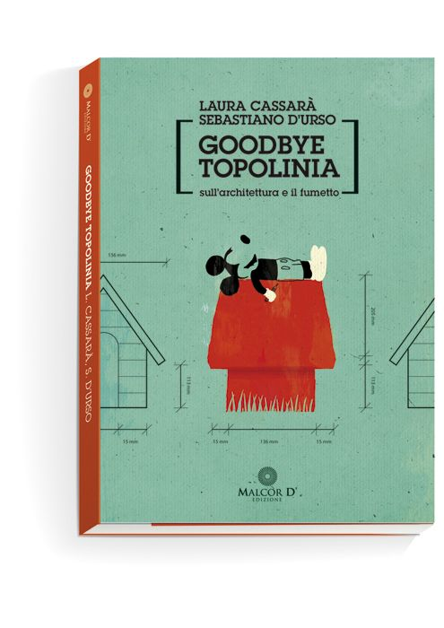 "Book cover. ""Goodbye Topolinia."" About architecture and comics."