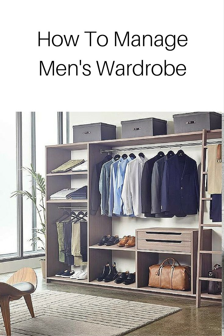 How To Manage Men's Wardrobe #MensFashion