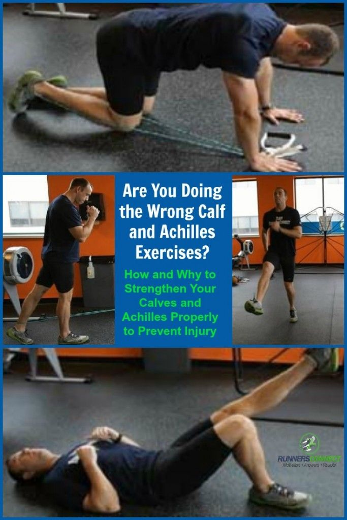 Are You Doing the Wrong Calf and Achilles Exercises? How and Why to Strengthen Your Calves and Achilles Properly to Prevent Injury