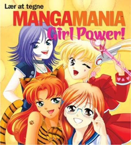 Læs om Lær at tegne mangamania girl power! - lær at tegne fantastiske mangapiger til japanske tegneserier. Udgivet af Billesø & Baltzer. Bogens ISBN er 9788778423238, køb den her