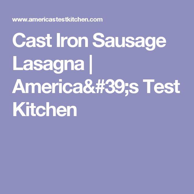 Cast Iron Sausage Lasagna | America's Test Kitchen