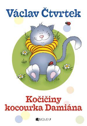 Kočičiny kocourka Damiána | www.fragment.cz