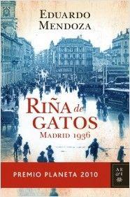 """Libro del club de lectura """"Riña de gatos"""". de Eduardo Mendoza"""