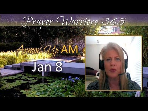 Armor-Up AM -Jan 8 -Top 10 Attributes of Prayer Warrior #7 INTERCESSION ...