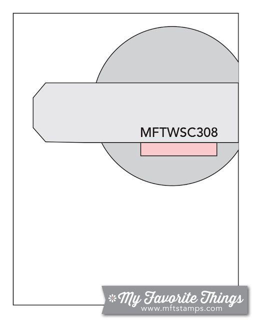 MFT Card Challenges: Wednesday Sketch Challenge - Sketch 308  #mftstamps