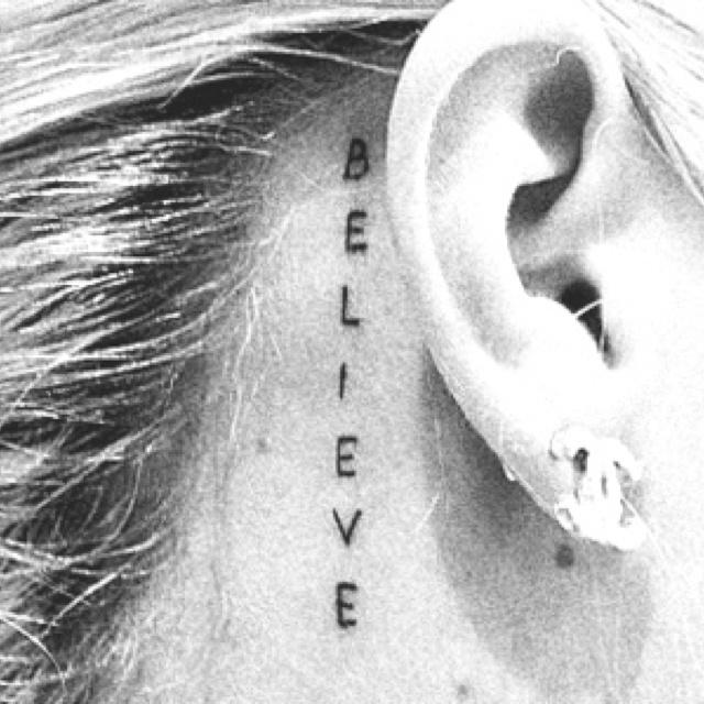 BELIEVE tattoo: Tattoo Placements, Tattoo Ideas, Ears Tattoo, Small Tattoo, Believe Tattoo, Piercing, A Tattoo, Little Tattoo, Ink