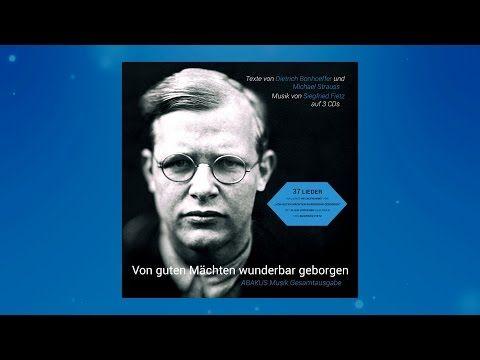 Siegfried Fietz - 'Von guten Mächten wunderbar geborgen' Mix 1977-2015 - Alle Strophen - YouTube