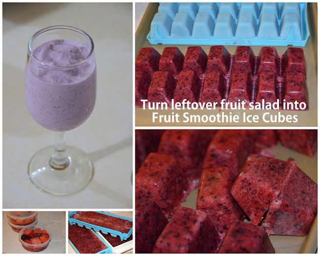 Turn leftover fruit salad into smoothie ice cubes that you can mix with milk or juice for an extremely quick morning smoothie. | 16 Shortcuts to Make Your Morning Easier