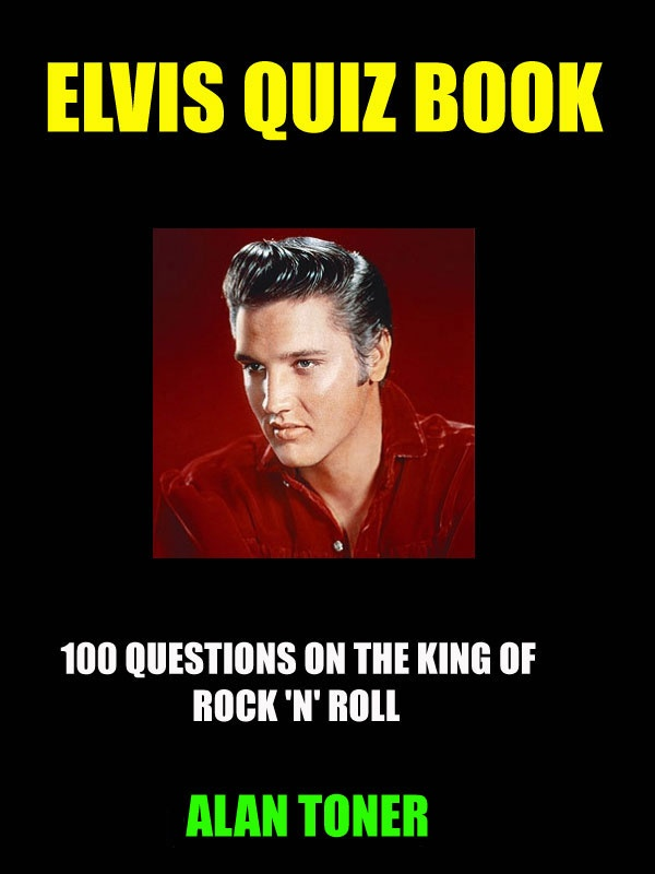 The cover of my new Kindle book, ELVIS QUIZ BOOK